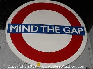 Custom 4' Mind The Gap Steel Sign